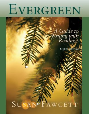 Evergreen: A Guide to Writing with Readings 9780618766444