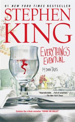 Everything's Eventual: 14 Dark Tales 9780613707008