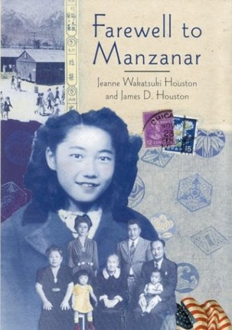 Farewell to Manzanar: A True Story of Japanese American Experience During and After the World War II Internment 9780618216208