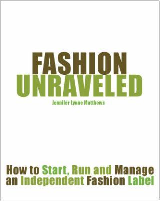 Fashion Unraveled 9780615273105
