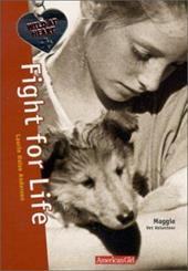 Fight for Life: Maggie Vet Volunteer