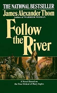Follow the River 9780613123792