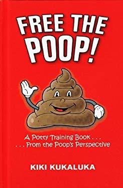 Free the Poop! 9780615325385