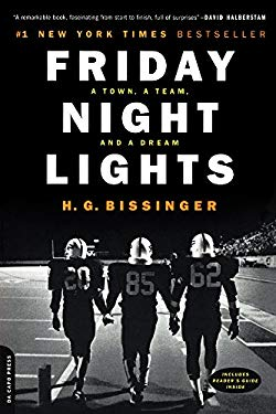 Friday Night Lights: A Town, a Team, and a Dream 9780613371438