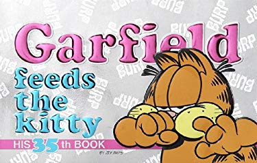 Garfield Feeds the Kitty 9780613215763