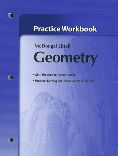 Geometry: Practice Workbook 9780618736959