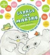 George and Martha: The Complete Stories of Two Best Friends 9780618891955