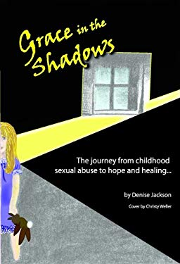 Grace in the Shadows 9780615230573