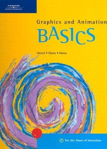 Graphics and Animation Basics 9780619055349