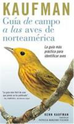 Guia de Campo Kaufman: A Las Aves Norteamericanas 9780618574247