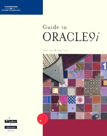 Guide to Oracle9i [With CDROM] 9780619159597