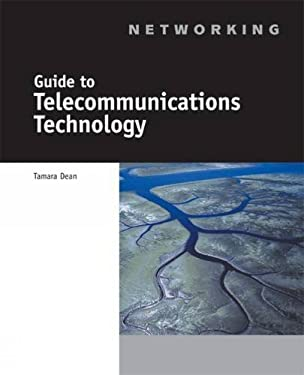 Guide to Telecommunications Technology 9780619035471