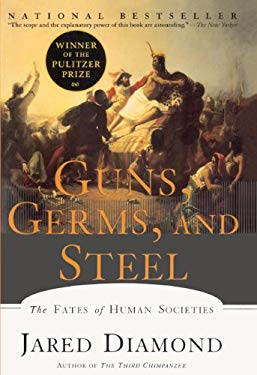 Guns, Germs, and Steel: The Fates of Human Societies 9780613181143