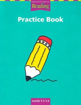 HM Reading Practice Book Levels 1.1-1.2 9780618064489