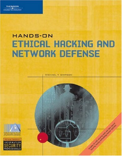 Hands-On Ethical Hacking and Network Defense 9780619217082