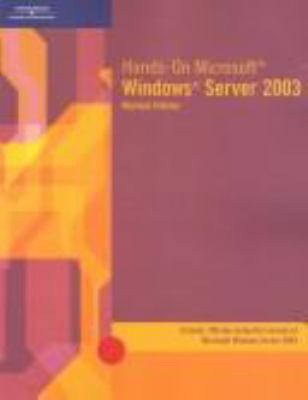 Hands-On Microsoft Windows Server 2003 9780619186081
