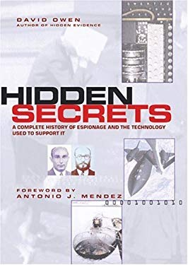 Hidden Secrets: A Complete History of Espionage and the Technology Used to Support It 9780613511117