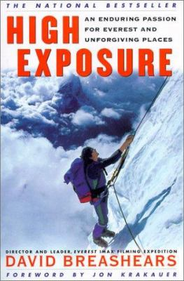 High Exposure: An Enduring Passion for Everest and Unforgiving Places 9780613255080