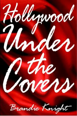 Hollywood Under the Covers 9780615325866