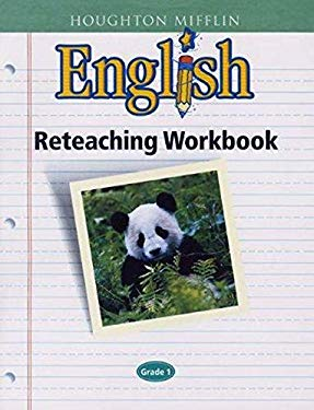 Houghton Mifflin English: Reteach Workbook Consumable Level 1