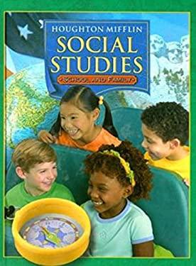 Houghton Mifflin Social Studies: School and Family