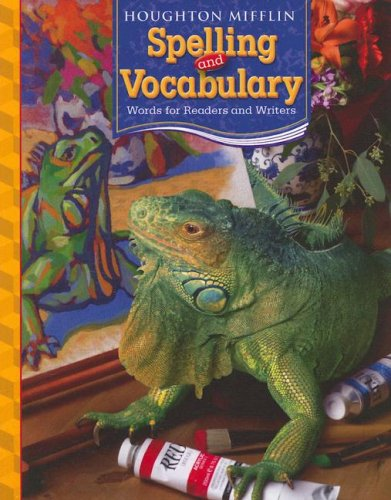 Houghton Mifflin Spelling and Vocabulary: Words for Readers and Writers 9780618491964