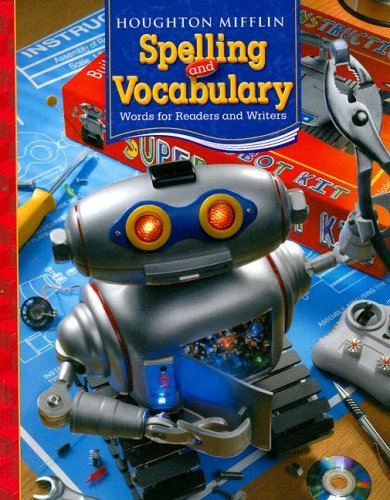 Houghton Mifflin Spelling and Vocabulary: Words for Readers and Writers 9780618491971