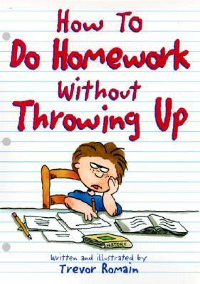 How to Do Homework Without Throwing Up 9780613066921