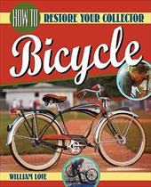 How to Restore Your Collector Bicycle 2329740