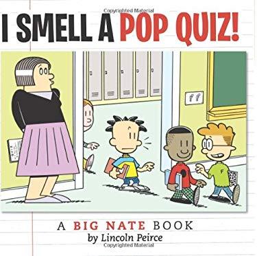 I Smell a Pop Quiz!: A Big Nate Book
