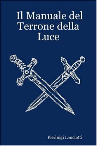Il Manuale del Terrone Della Luce 9780615145600