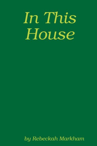 In This House; A Domestic Discipline Collection 9780615177885