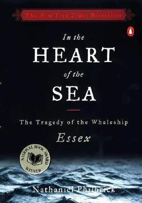 In the Heart of the Sea: The Tragedy of the Whaleship Essex 9780613338202
