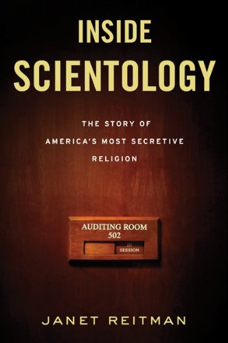 Inside Scientology: The Story of America's Most Secretive Religion 9780618883028