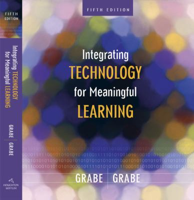 Integrating Technology for Meaningful Learning 9780618637010