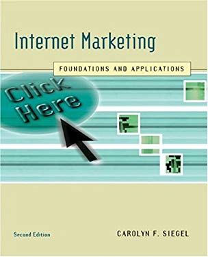 Internet Marketing: Foundations and Applications 9780618519996