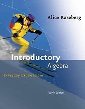 Introductory Algebra: Everyday Explorations 9780618918782
