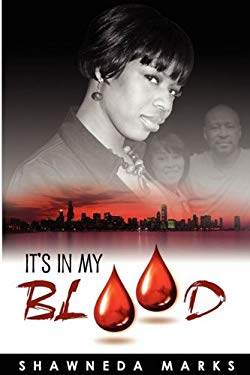 It's in My Blood 9780615304663