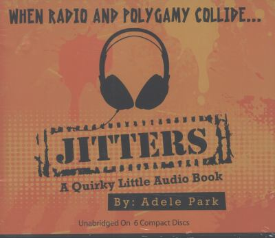 Jitters-A Quirky Little Audio Book 9780615356822