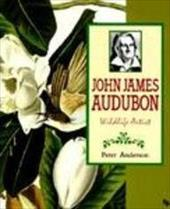 John James Audubon: Wildlife Artist