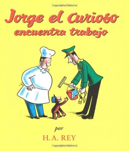 Jorge el Curiosa Encuentra Trabajo 9780618336005