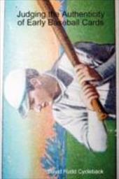 Judging the Authenticity of Early Baseball Cards