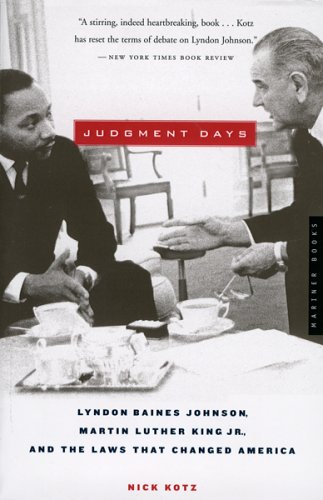 Judgment Days: Lyndon Baines Johnson, Martin Luther King Jr., and the Laws That Changed America 9780618641833