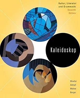 Kaleidoskop: Kultur, Literatur Und Grammatik 9780618668823