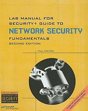 Lab Manual for Security+ Guide to Networking Security Fundamentals [With CDROM] 9780619215361