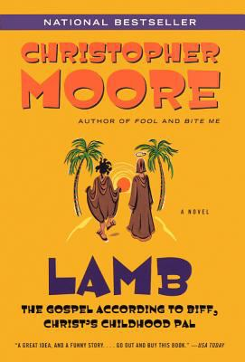 Lamb: The Gospel According to Biff, Christ's Childhood Pal: The Gospel According to Biff, Christ's Childhood Pal 9780613709859