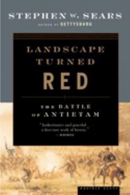 Landscape Turned Red: The Battle of Antietam
