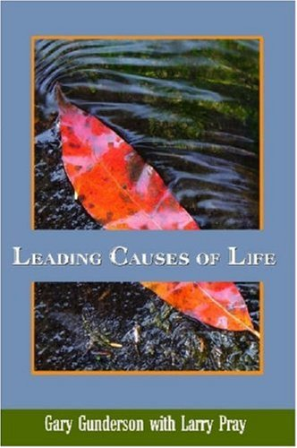 Leading Causes of Life 9780615134888