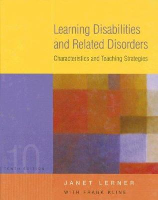 Learning Disabilities and Related Disorders: Characteristics and Teaching Strategies 9780618474028