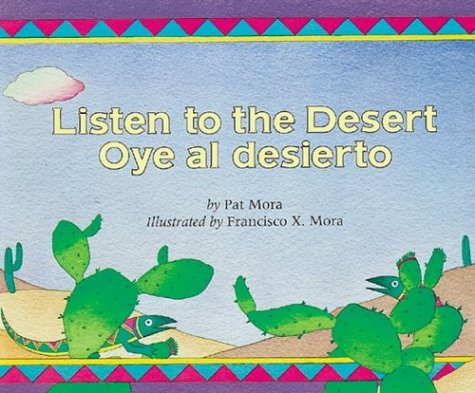 Listen to the Desert/Oye Al Desierto 9780618111442